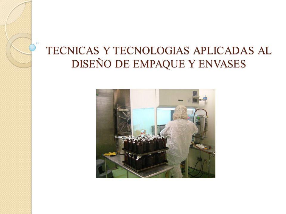 TECNICAS Y TECNOLOGIAS APLICADAS AL DISEÑO DE EMPAQUE Y ENVASES