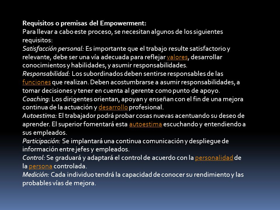 Requisitos o premisas del Empowerment: