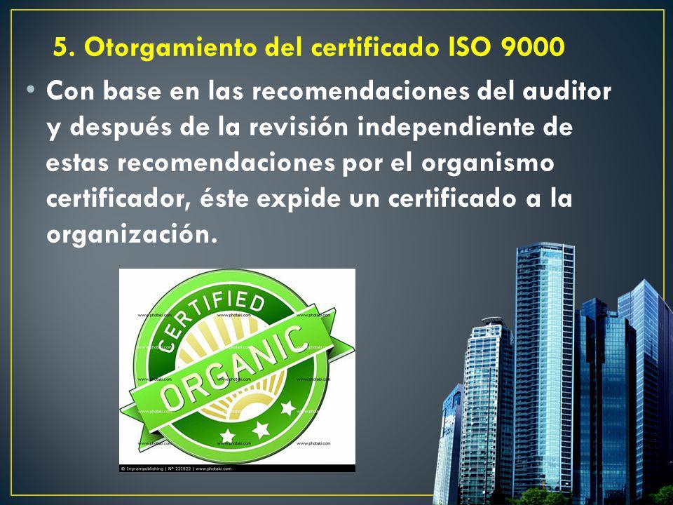 5. Otorgamiento del certificado ISO 9000