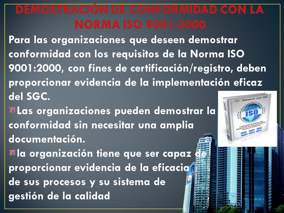 DEMOSTRACIÓN DE CONFORMIDAD CON LA NORMA ISO 9001:2000
