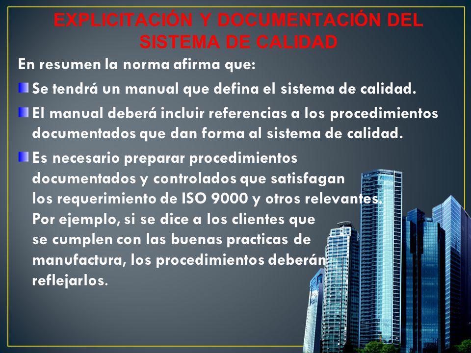 EXPLICITACIÓN Y DOCUMENTACIÓN DEL SISTEMA DE CALIDAD