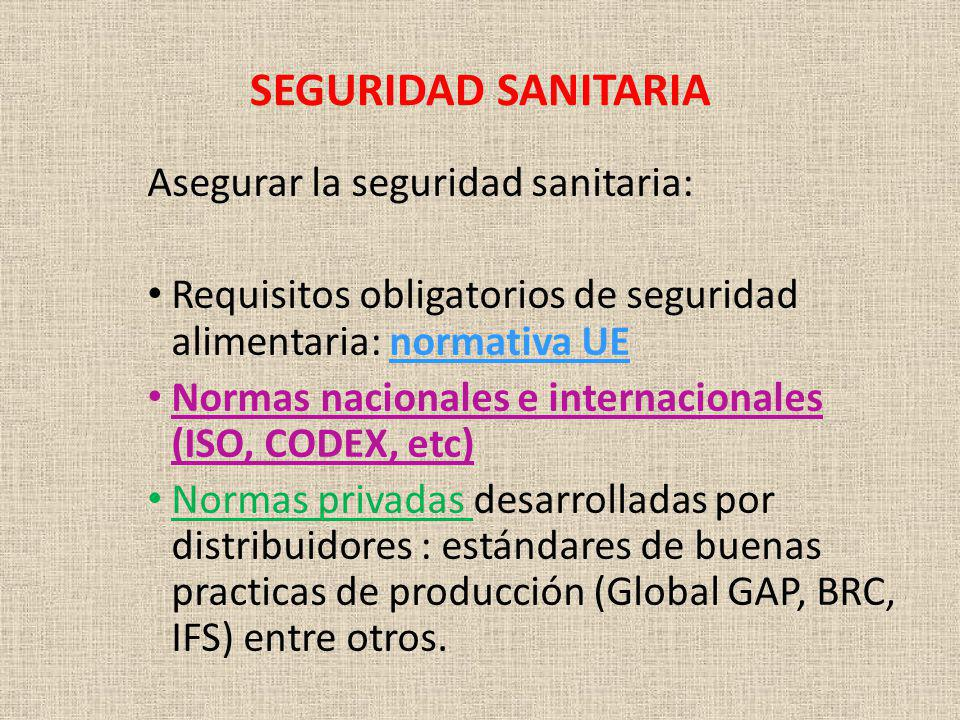 SEGURIDAD SANITARIA Asegurar la seguridad sanitaria: