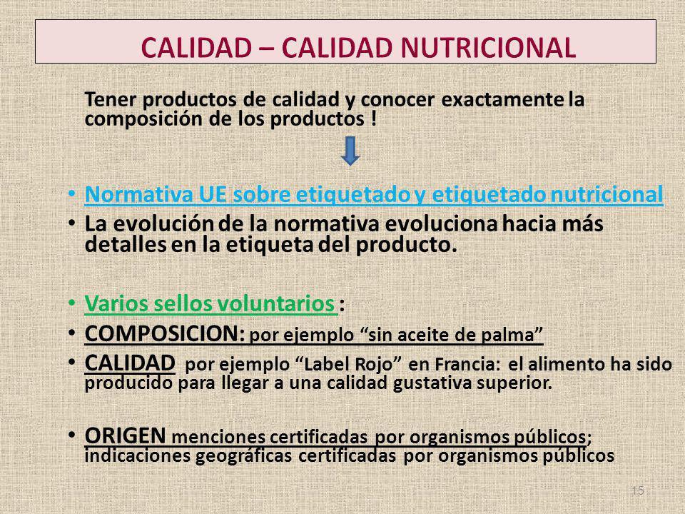 CALIDAD – CALIDAD NUTRICIONAL