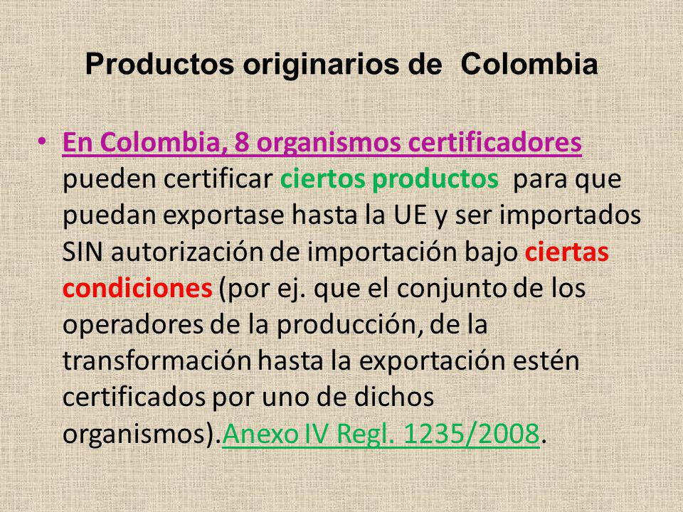 Productos originarios de Colombia