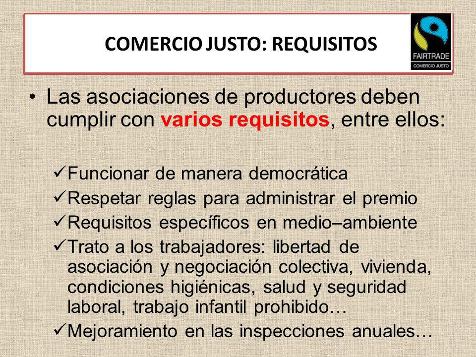 3.3. COMERCIO JUSTO: REQUISITOS
