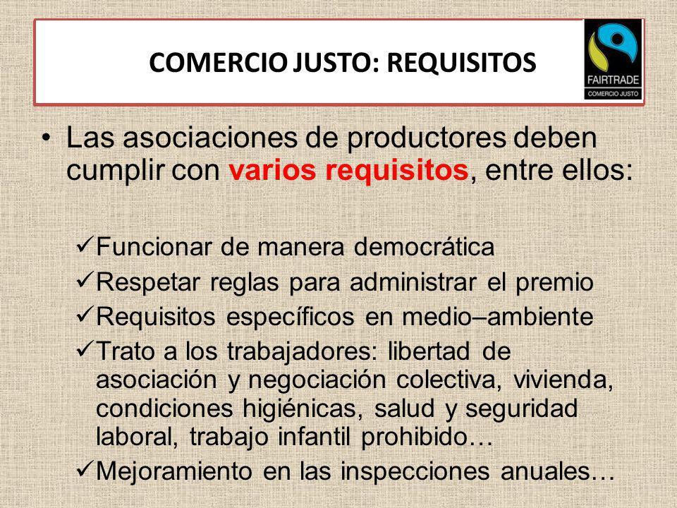 3.3. COMERCIO JUSTO: REQUISITOS