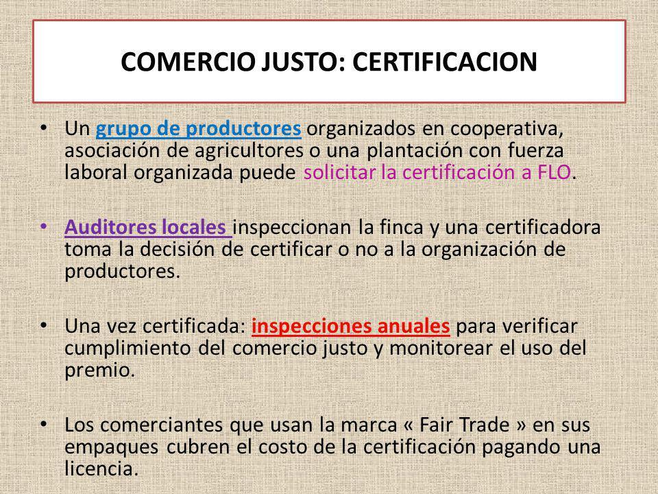 COMERCIO JUSTO: CERTIFICACION