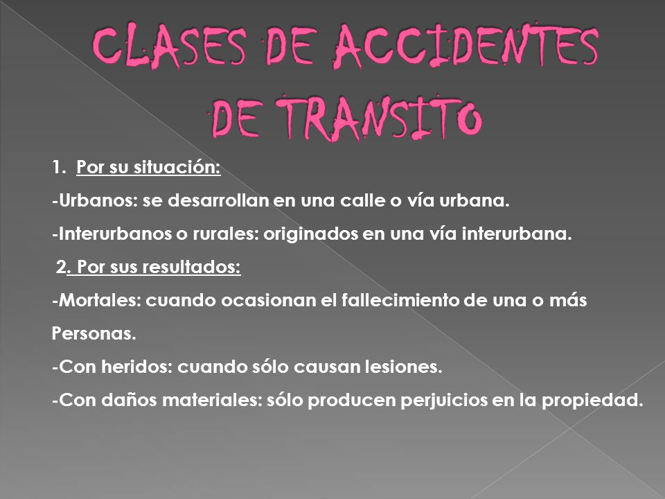 CLASES DE ACCIDENTES DE TRANSITO