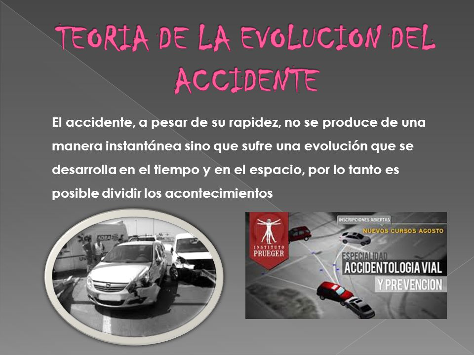 TEORIA DE LA EVOLUCION DEL ACCIDENTE