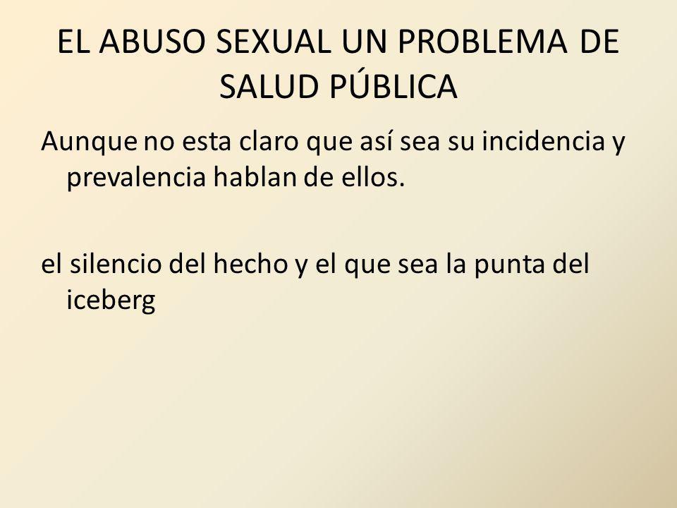 EL ABUSO SEXUAL UN PROBLEMA DE SALUD PÚBLICA