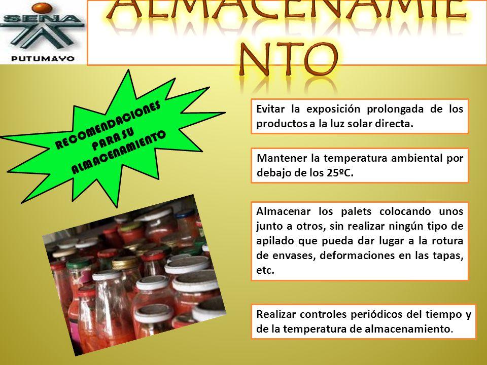RECOMENDACIONES PARA SU ALMACENAMIENTO