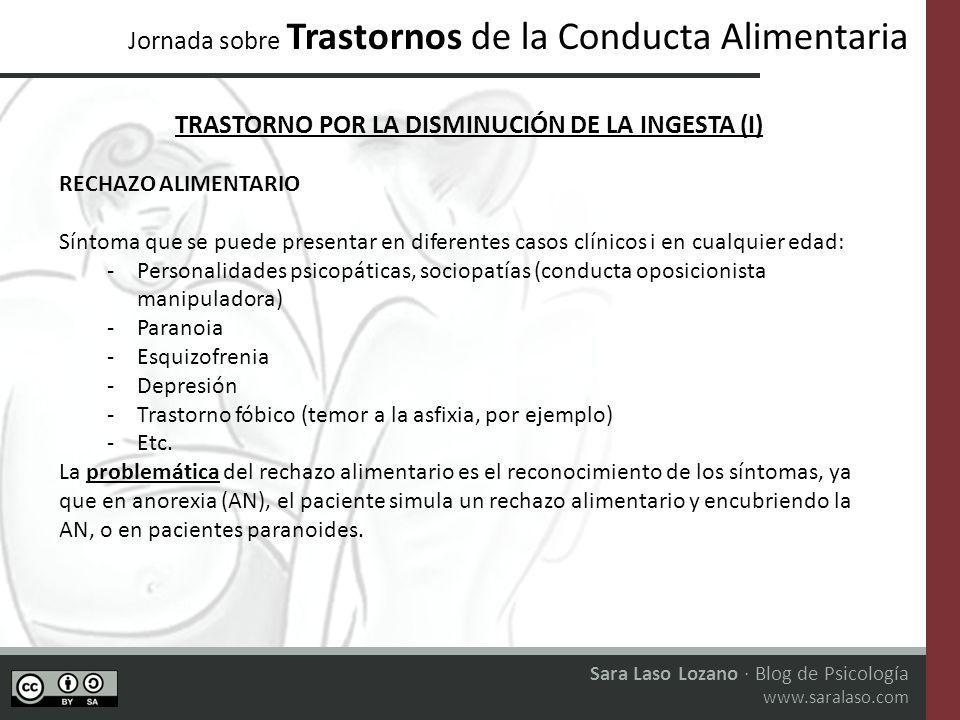 TRASTORNO POR LA DISMINUCIÓN DE LA INGESTA (I)