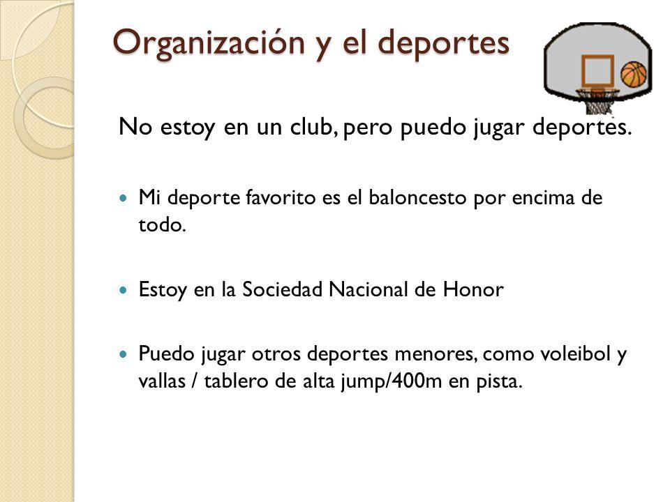 Organización y el deportes