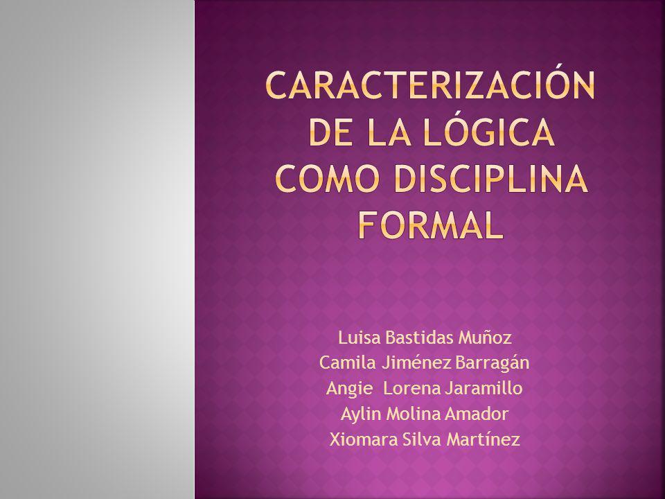 Caracterización de la lógica como disciplina formal