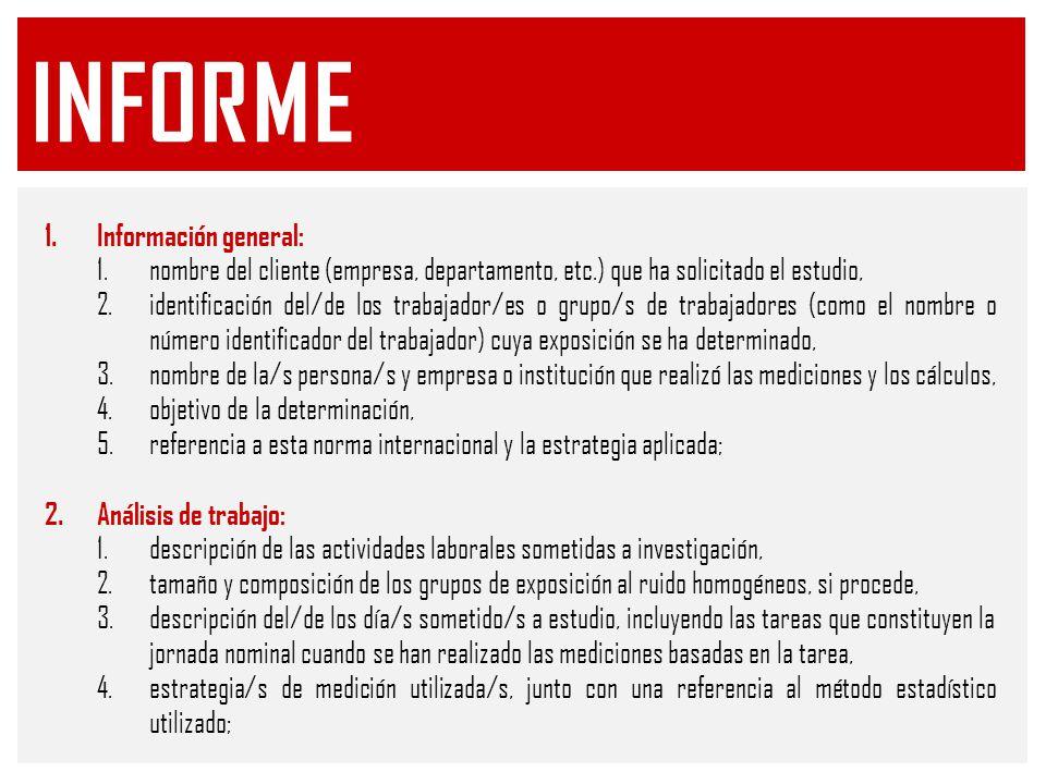 informe Información general: