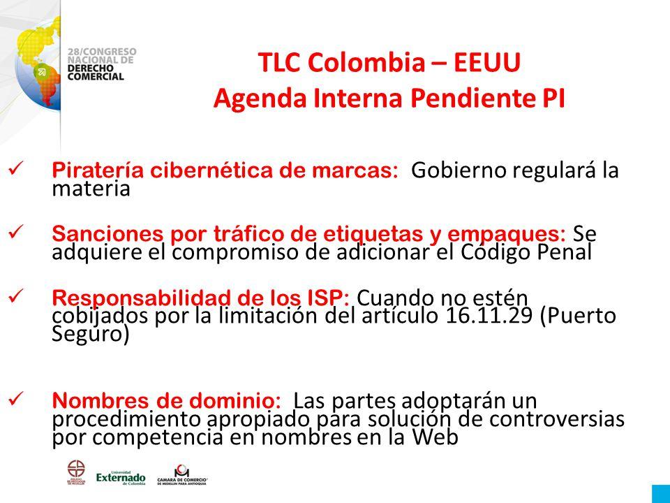 TLC Colombia – EEUU Agenda Interna Pendiente PI