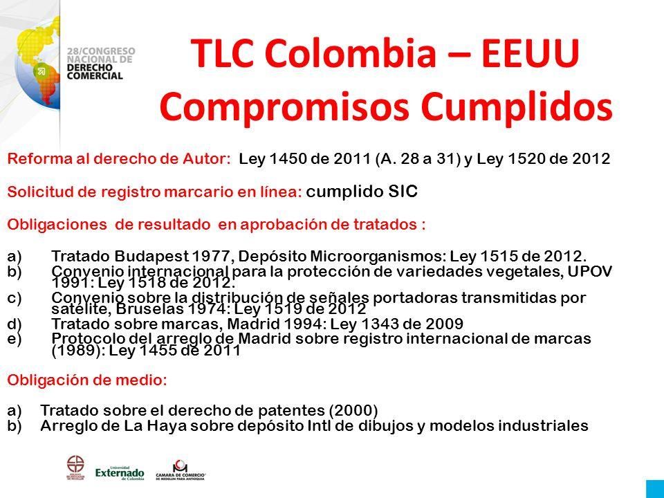 TLC Colombia – EEUU Compromisos Cumplidos
