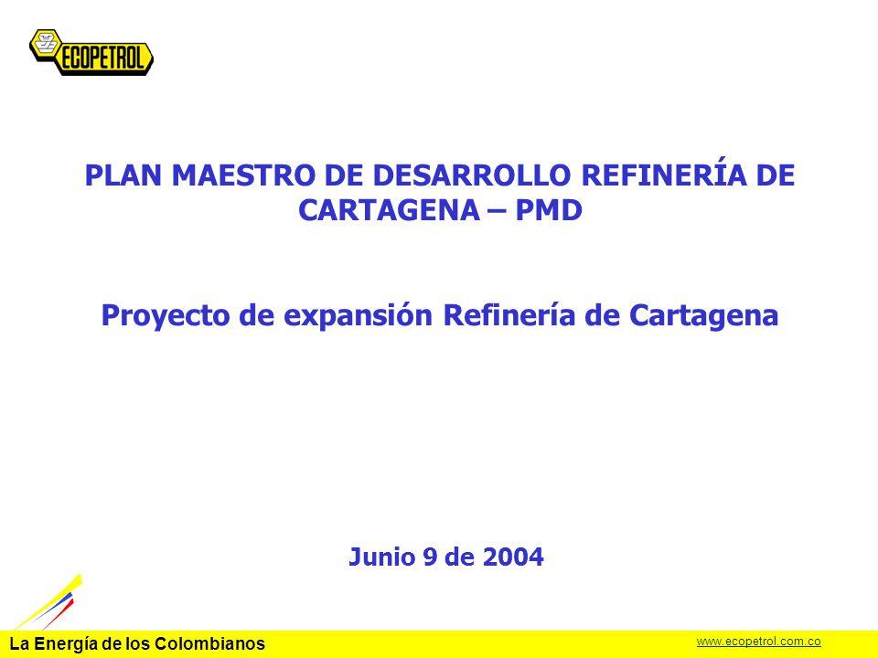PLAN MAESTRO DE DESARROLLO REFINERÍA DE CARTAGENA – PMD