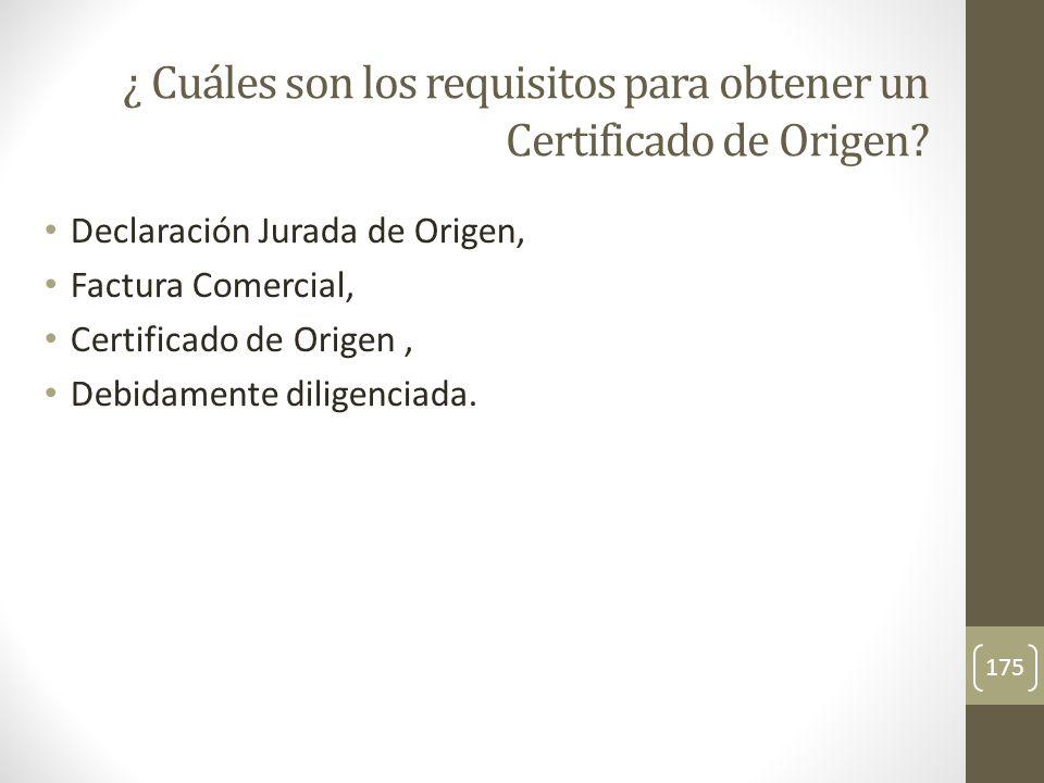 ¿ Cuáles son los requisitos para obtener un Certificado de Origen