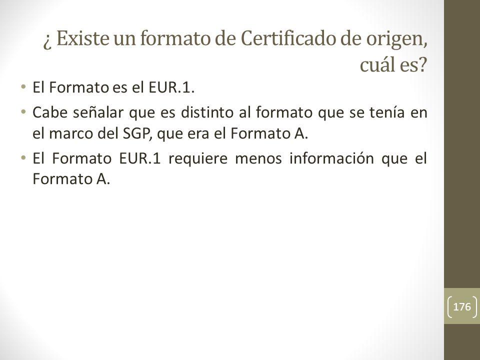 ¿ Existe un formato de Certificado de origen, cuál es