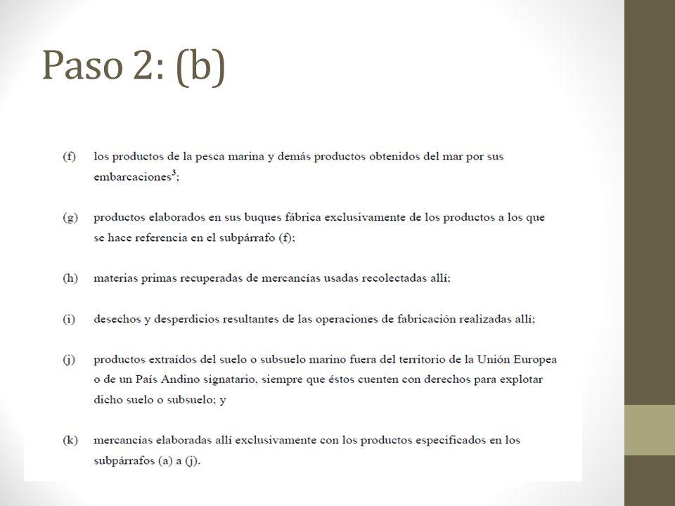 Paso 2: (b)