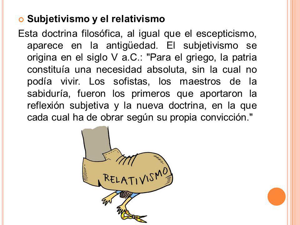 Subjetivismo y el relativismo