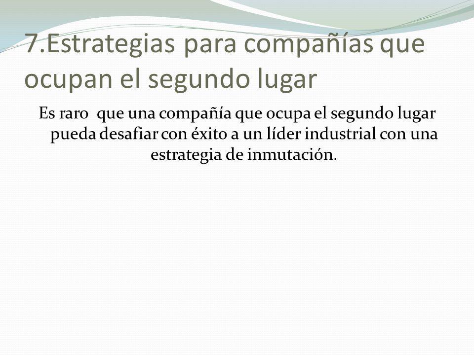 7.Estrategias para compañías que ocupan el segundo lugar