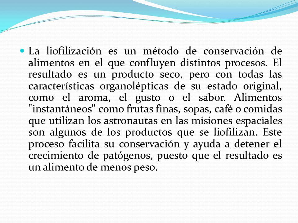 La liofilización es un método de conservación de alimentos en el que confluyen distintos procesos.
