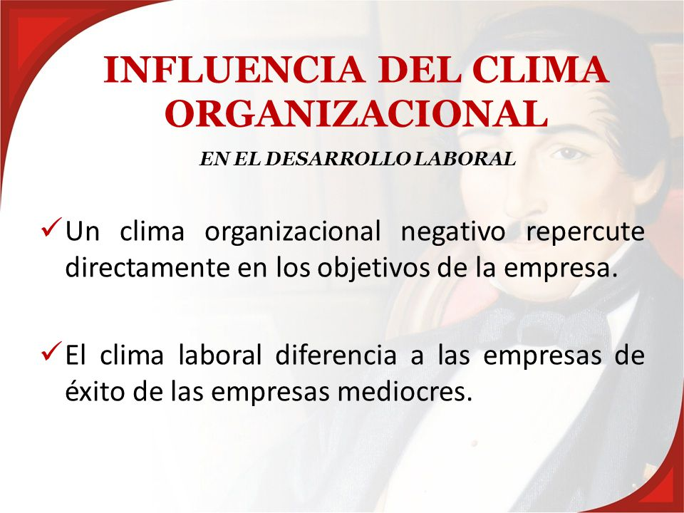 INFLUENCIA DEL CLIMA ORGANIZACIONAL