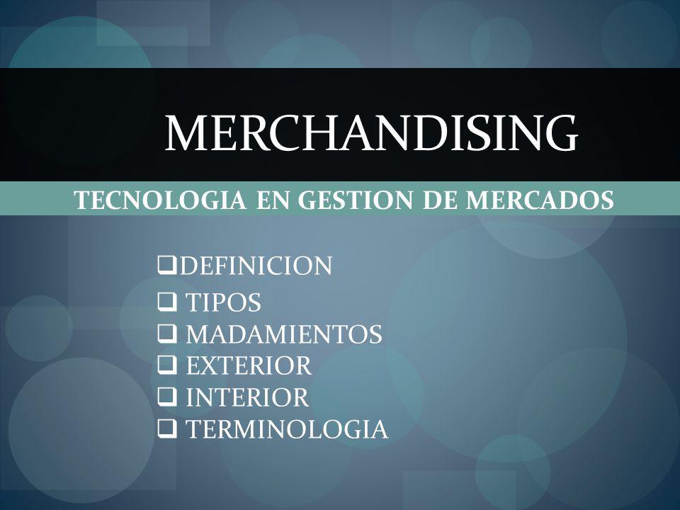 TECNOLOGIA EN GESTION DE MERCADOS