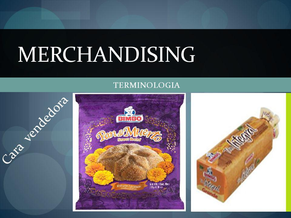 MERCHANDISING TERMINOLOGIA Cara vendedora