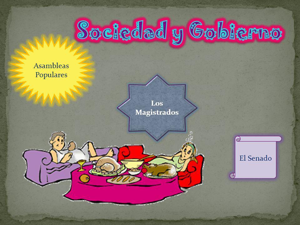 Sociedad y Gobierno Asambleas Populares Los Magistrados El Senado