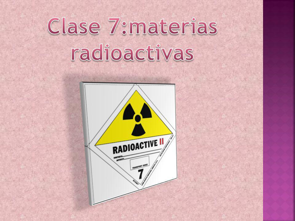 Clase 7:materias radioactivas