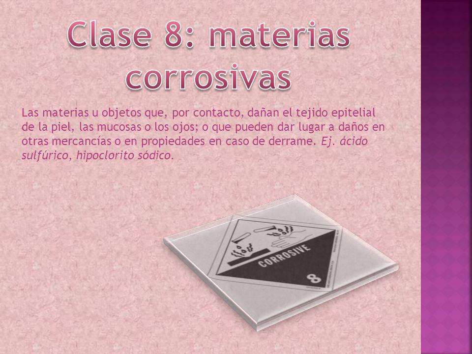 Clase 8: materias corrosivas