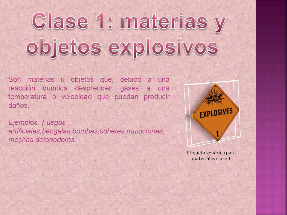 Clase 1: materias y objetos explosivos