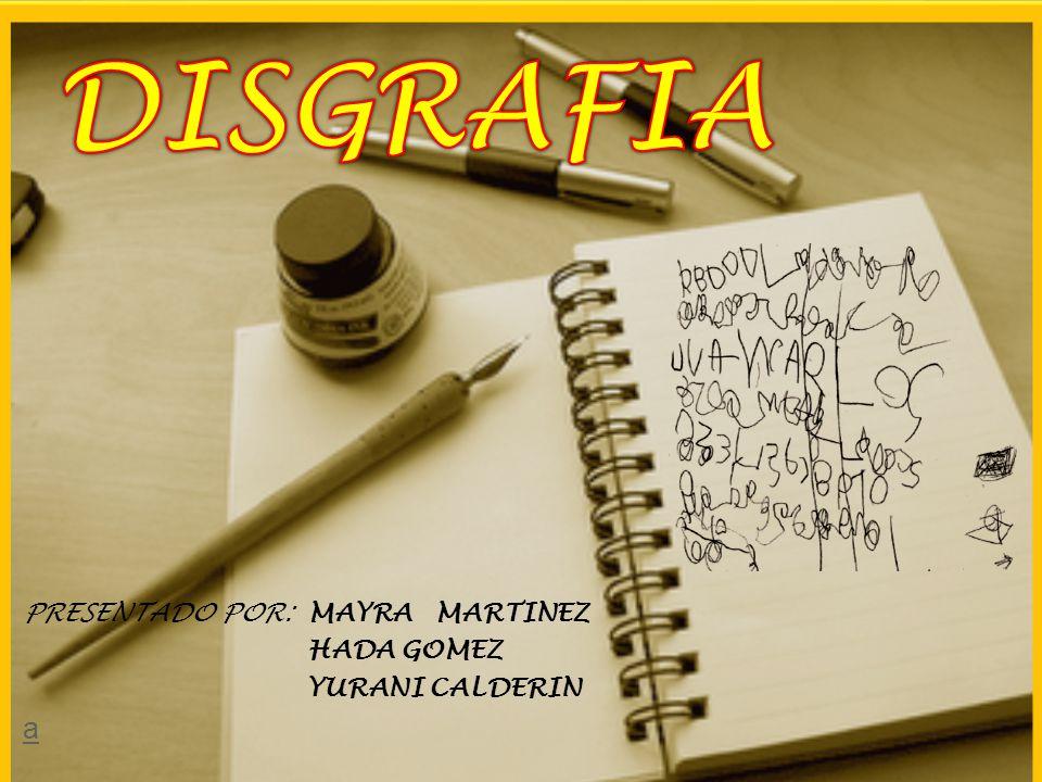 PRESENTADO POR: MAYRA MARTINEZ HADA GOMEZ YURANI CALDERIN a