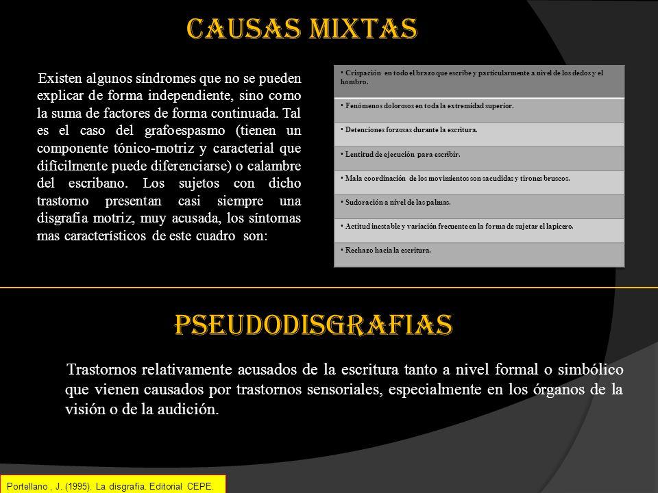 causas mixtas pseudodisgrafias