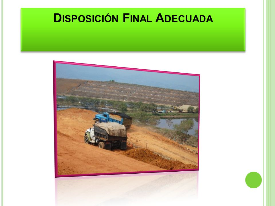 Disposición Final Adecuada