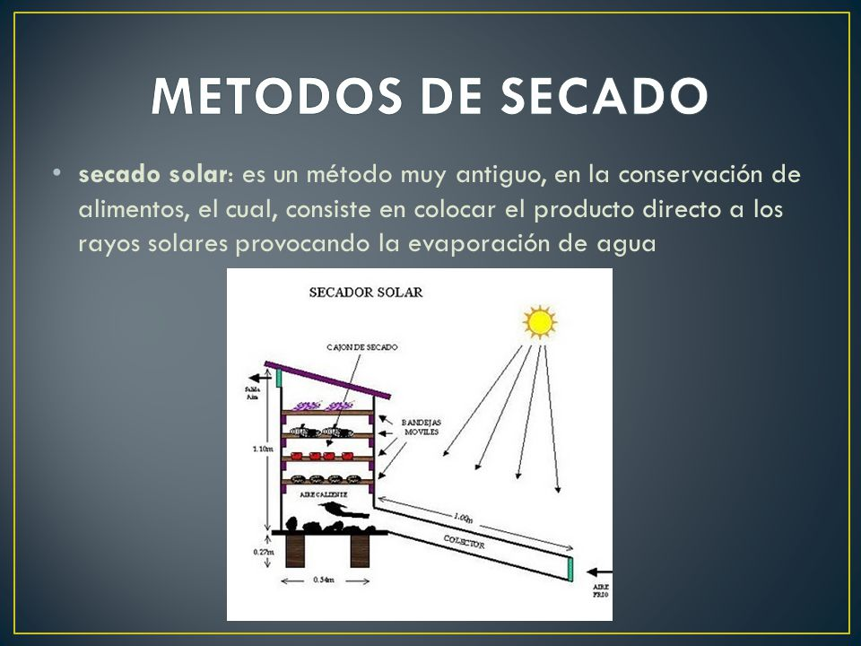METODOS DE SECADO