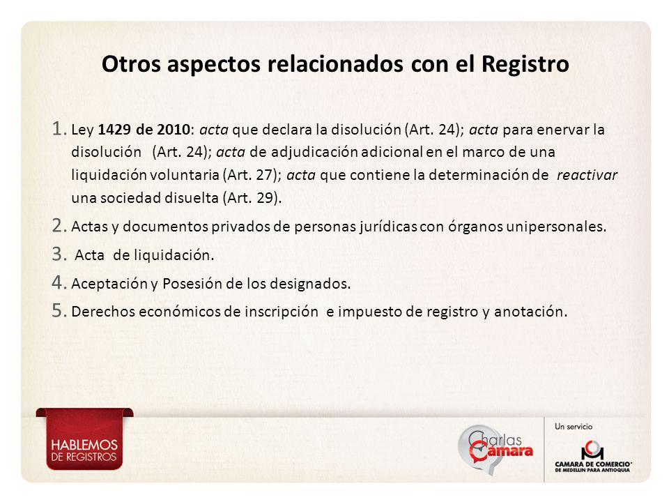 Otros aspectos relacionados con el Registro