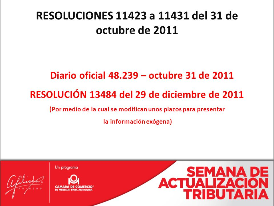 RESOLUCIONES 11423 a 11431 del 31 de octubre de 2011
