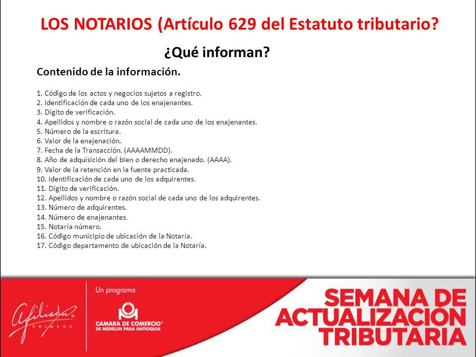 LOS NOTARIOS (Artículo 629 del Estatuto tributario