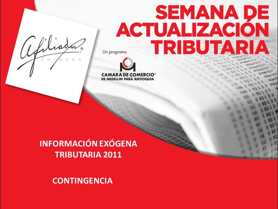 INFORMACIÓN EXÓGENA TRIBUTARIA 2011
