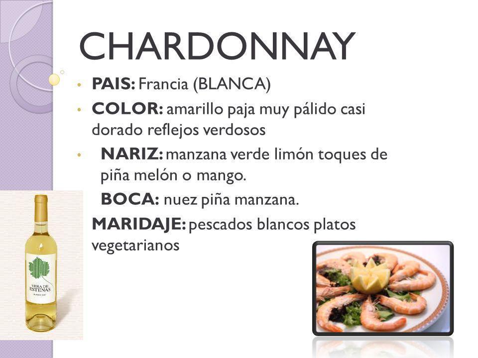 CHARDONNAY PAIS: Francia (BLANCA)