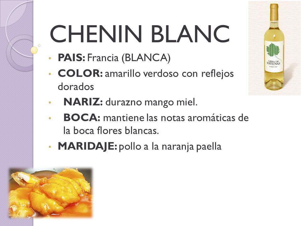 CHENIN BLANC PAIS: Francia (BLANCA)