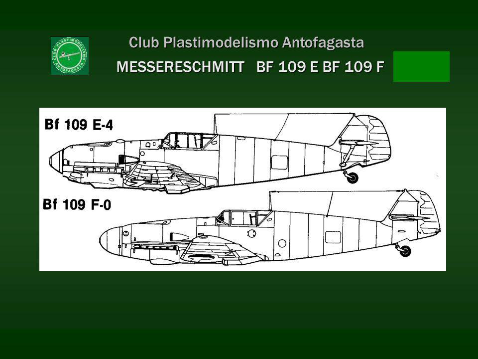 Club Plastimodelismo Antofagasta MESSERESCHMITT BF 109 E BF 109 F