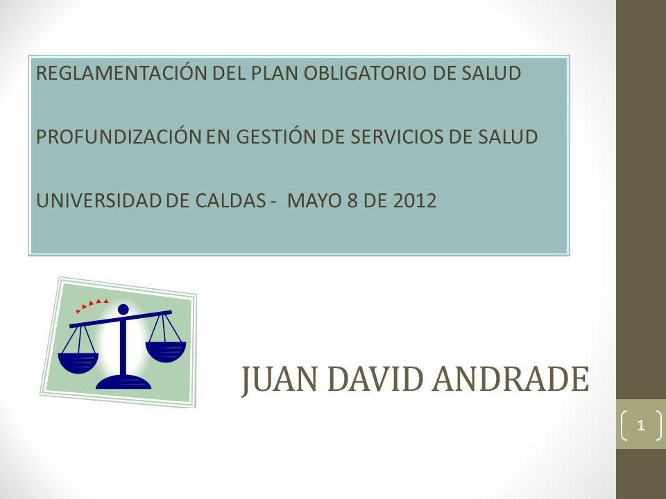 JUAN DAVID ANDRADE REGLAMENTACIÓN DEL PLAN OBLIGATORIO DE SALUD