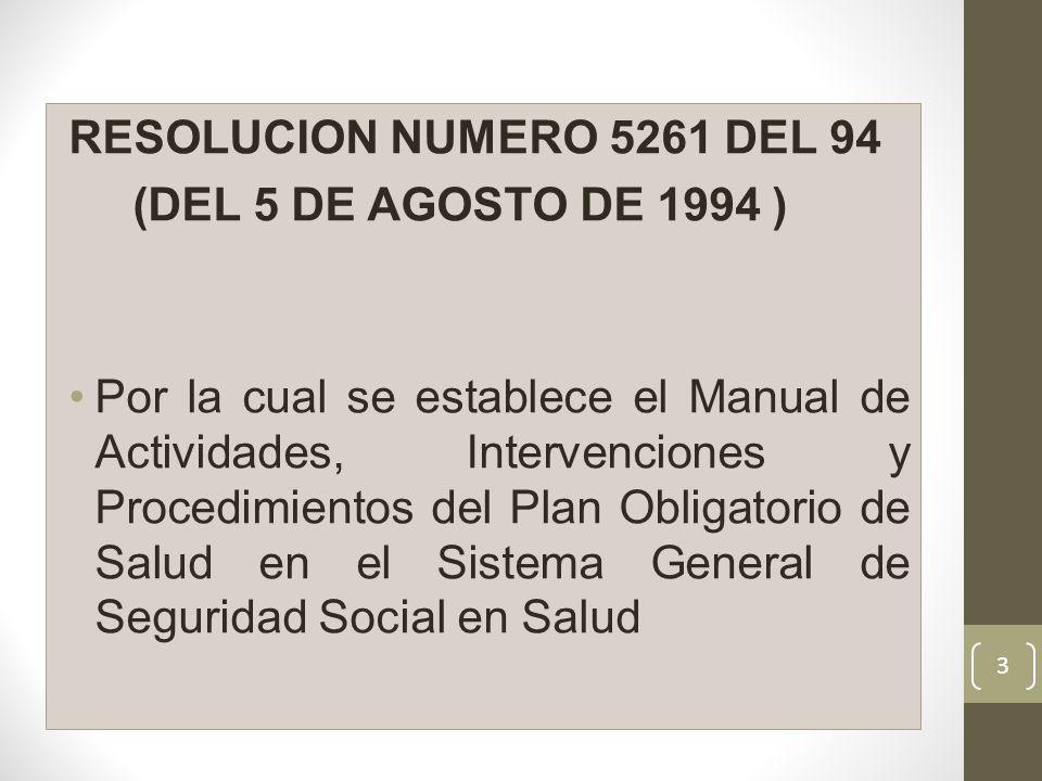 RESOLUCION NUMERO 5261 DEL 94 (DEL 5 DE AGOSTO DE 1994 )