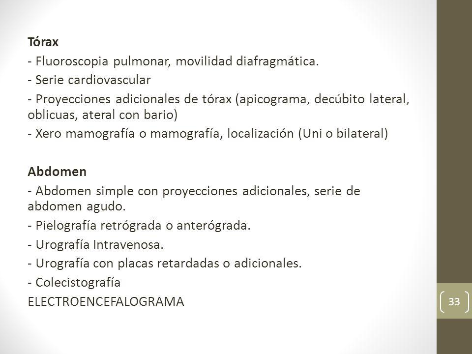 Tórax - Fluoroscopia pulmonar, movilidad diafragmática