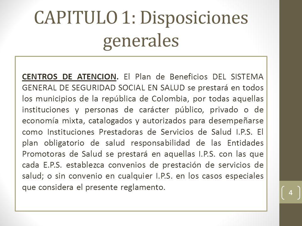 CAPITULO 1: Disposiciones generales